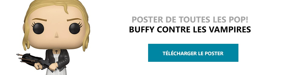 Poster Figurines POP Buffy contre les vampires