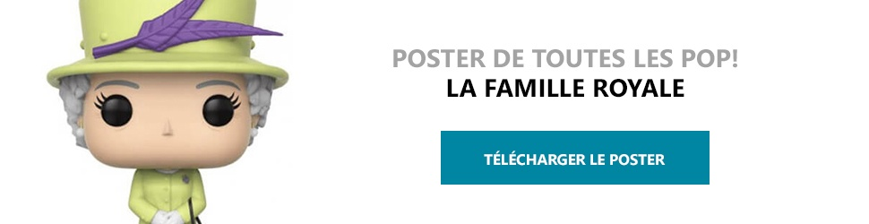 Poster Figurines POP La Famille Royale