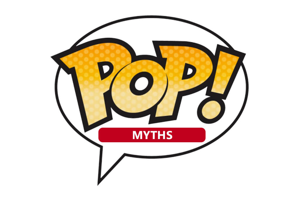 POP! Myths